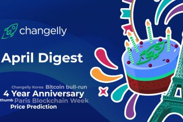 Changelly April Digest