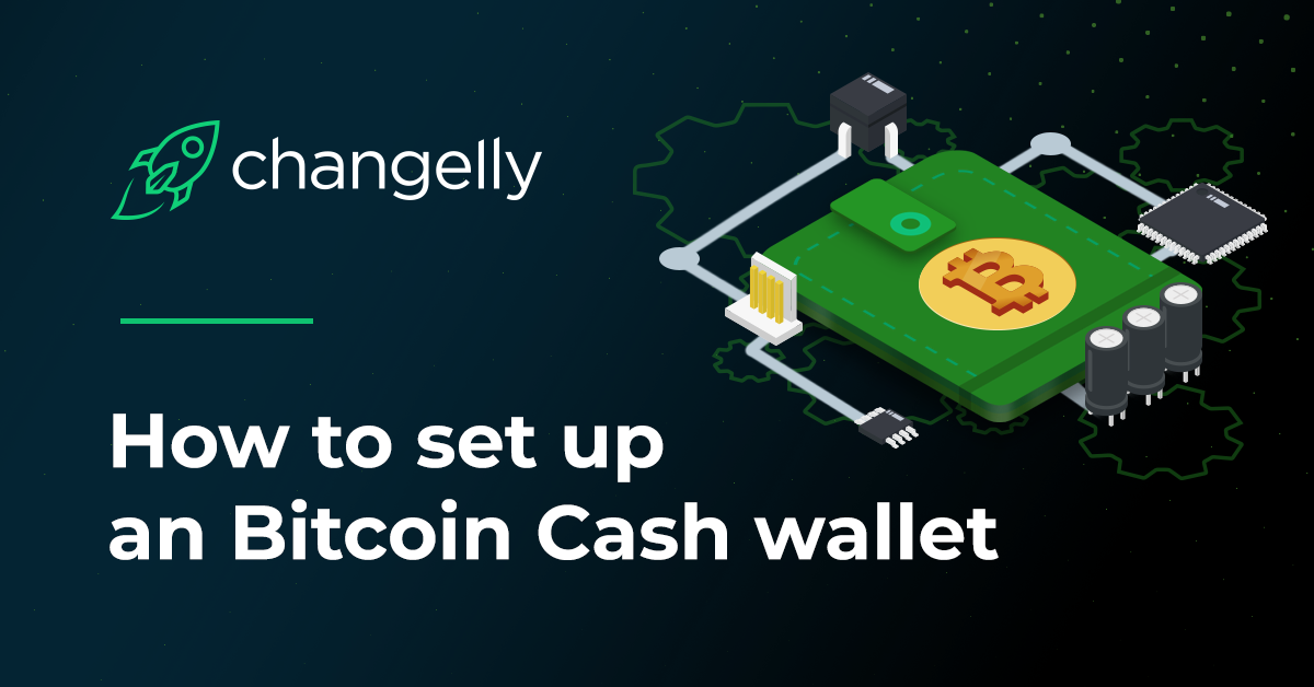 How to Bitcoin Cash Wallet