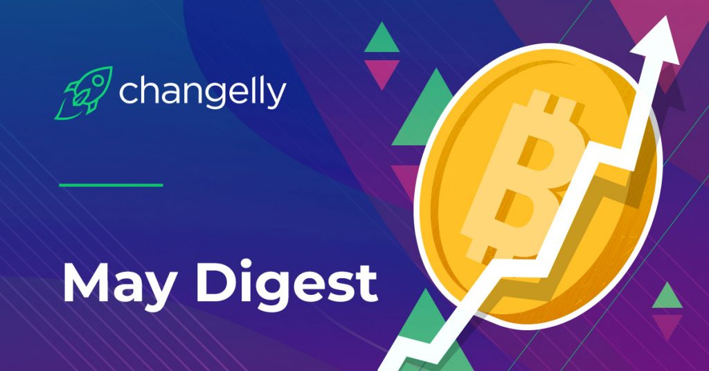 Changelly May digest