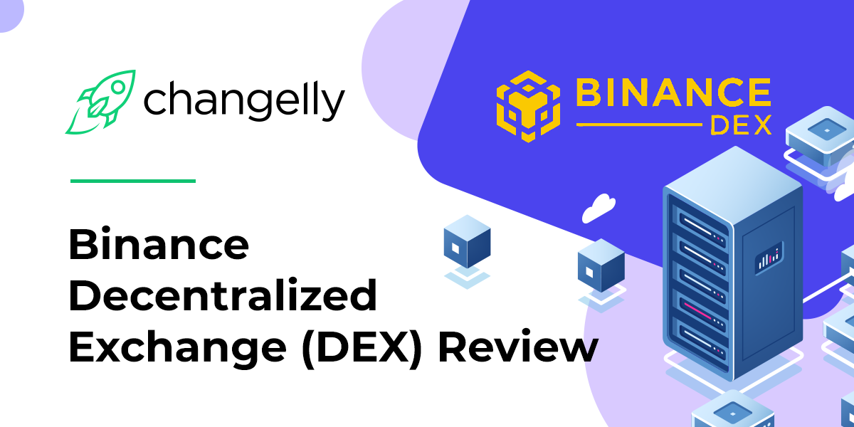 Binance DEX Decentralized Exchange