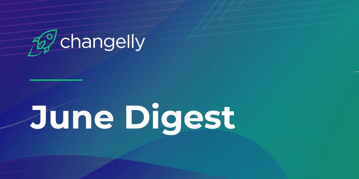 Changelly June Digest