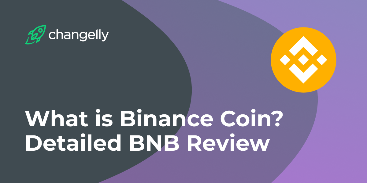 What is Binance Coin (BNB) Detailed BNB Review