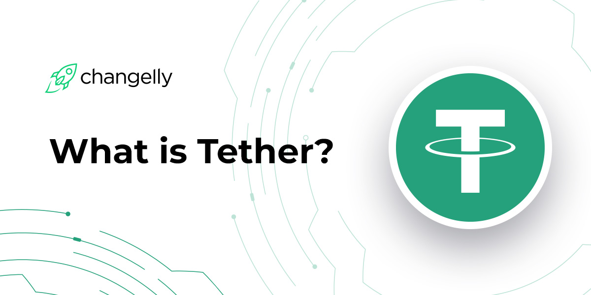 What is USDT and How Does Tether Coin Work