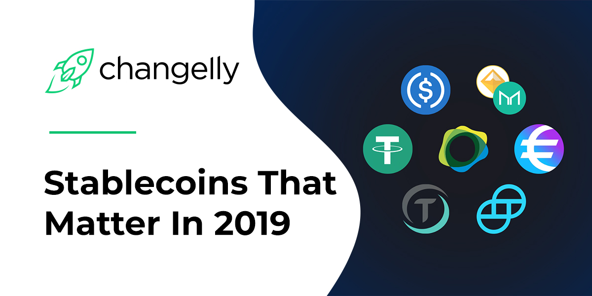 Stablecoin War: The Best Stablecoins in 2019