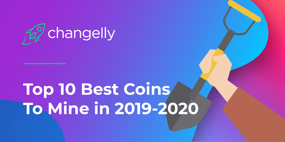best coins to mine in 2019 2020