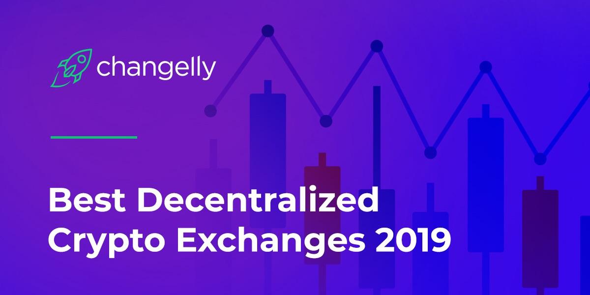 Best DEX exchanges in 2019