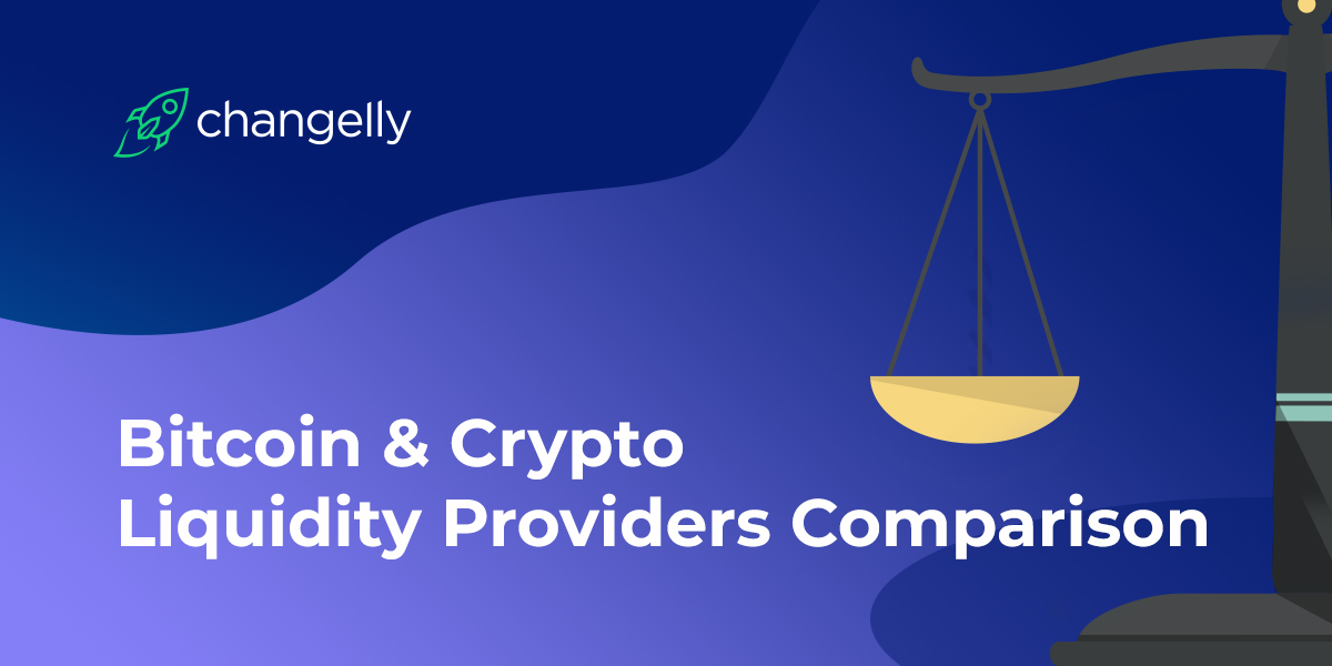 Bitcoin Crypto Liquidity Providers Comparison