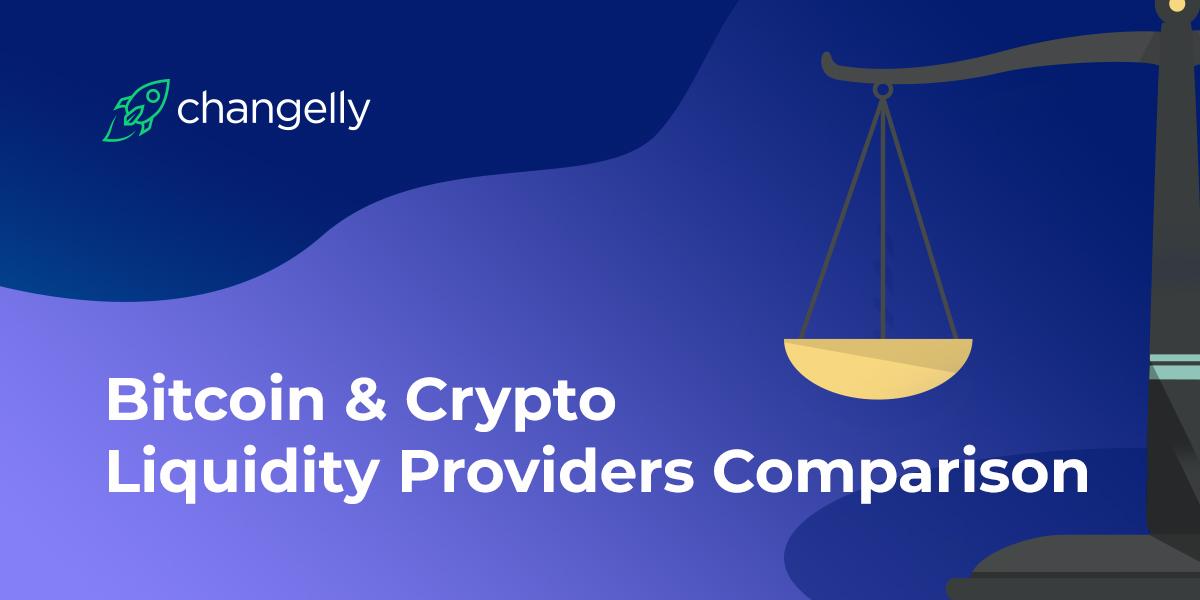 Bitcoin Crypto Liquidity Providers Comparison