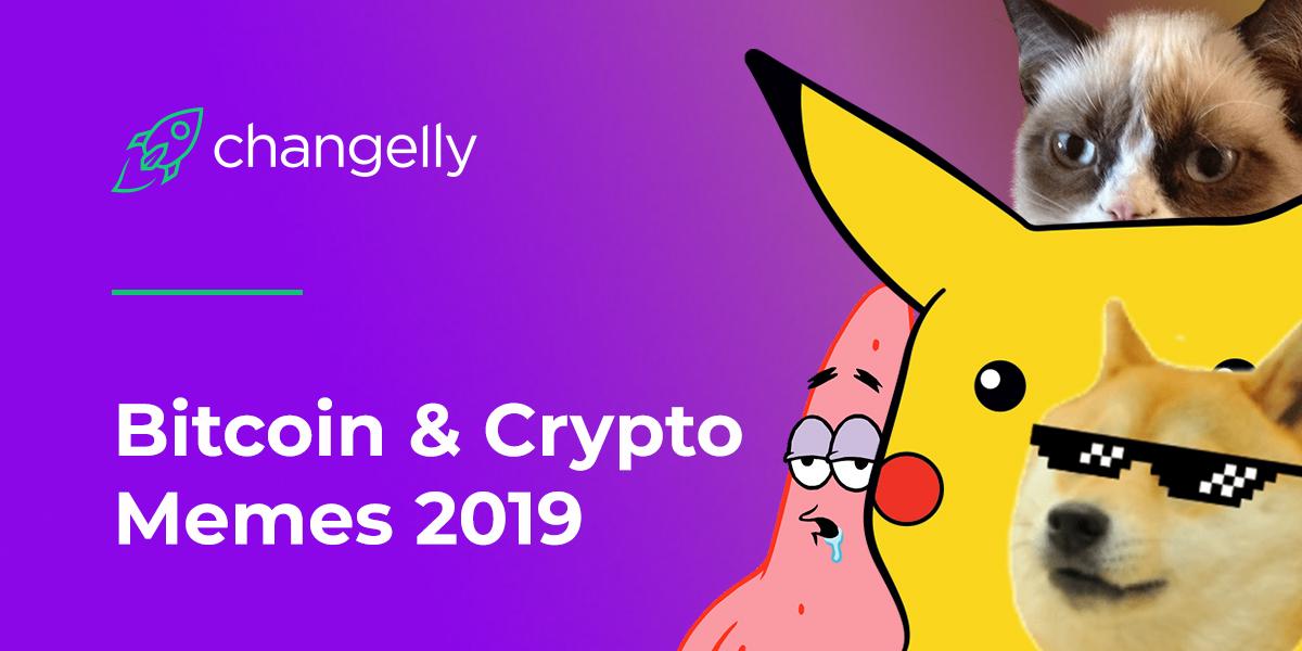 Bitcoin & Crypto Memes 2019
