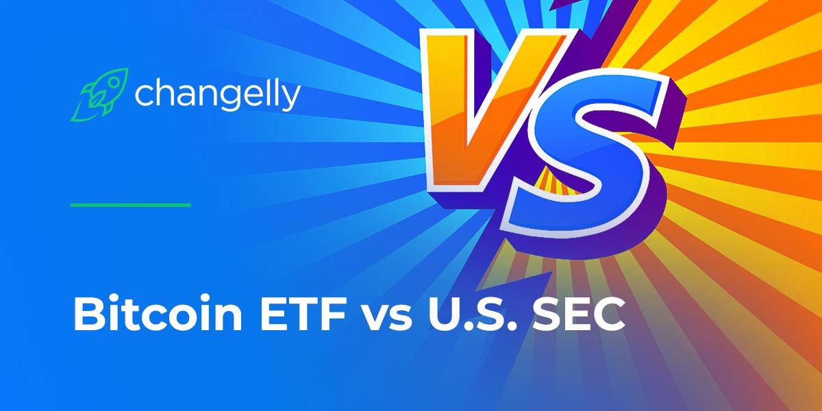 Bitcoin ETF vs U.S. SEC