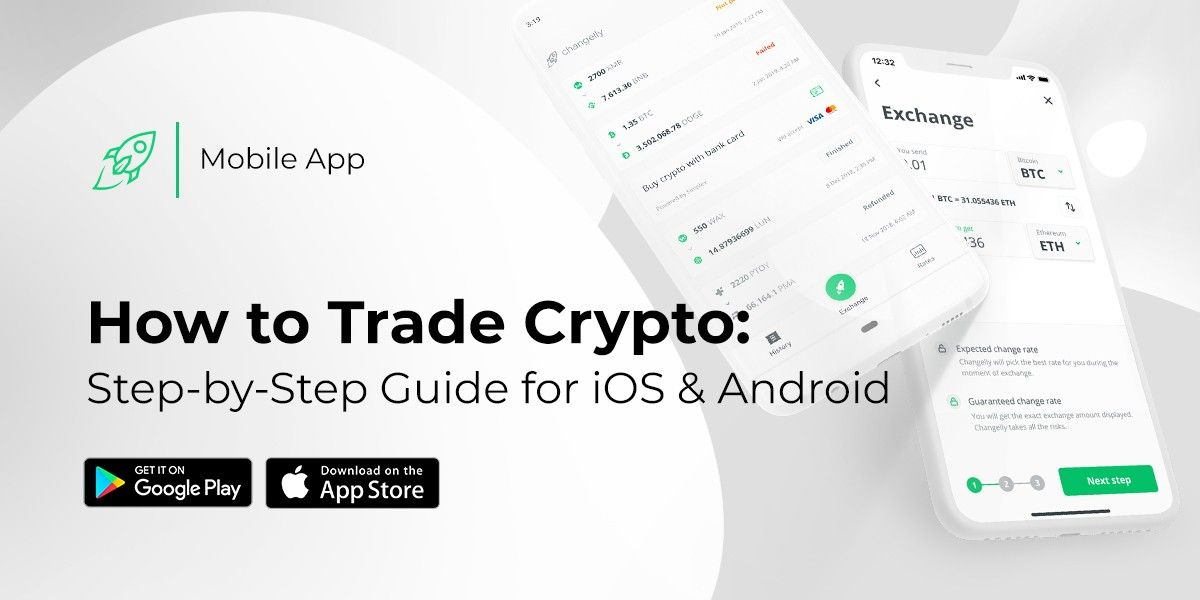 Changelly mobile application exchange guide