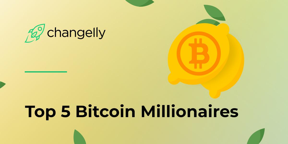 Top 5 Bitcoin Millionaires