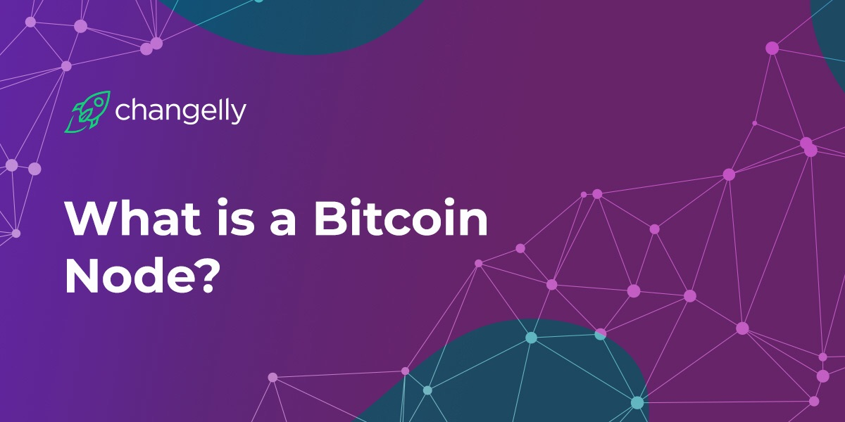What is a Bitcoin node?