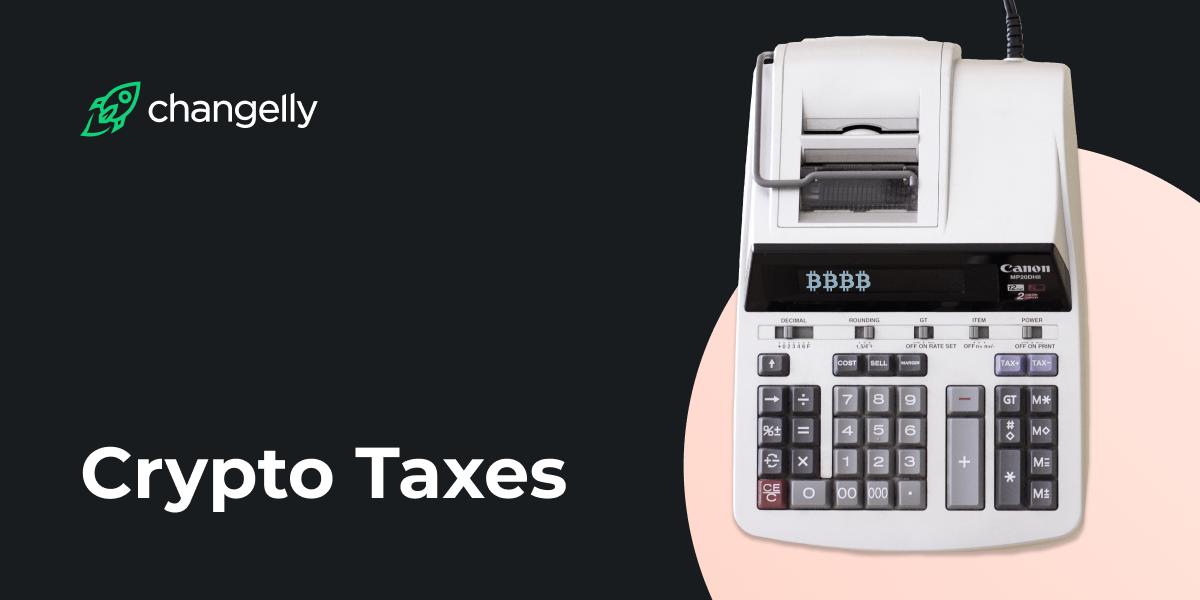 Crypto Taxes