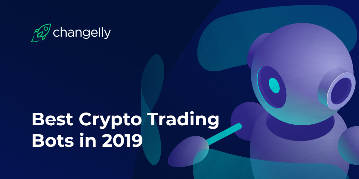 Best Crypto Trading Bots in 2019
