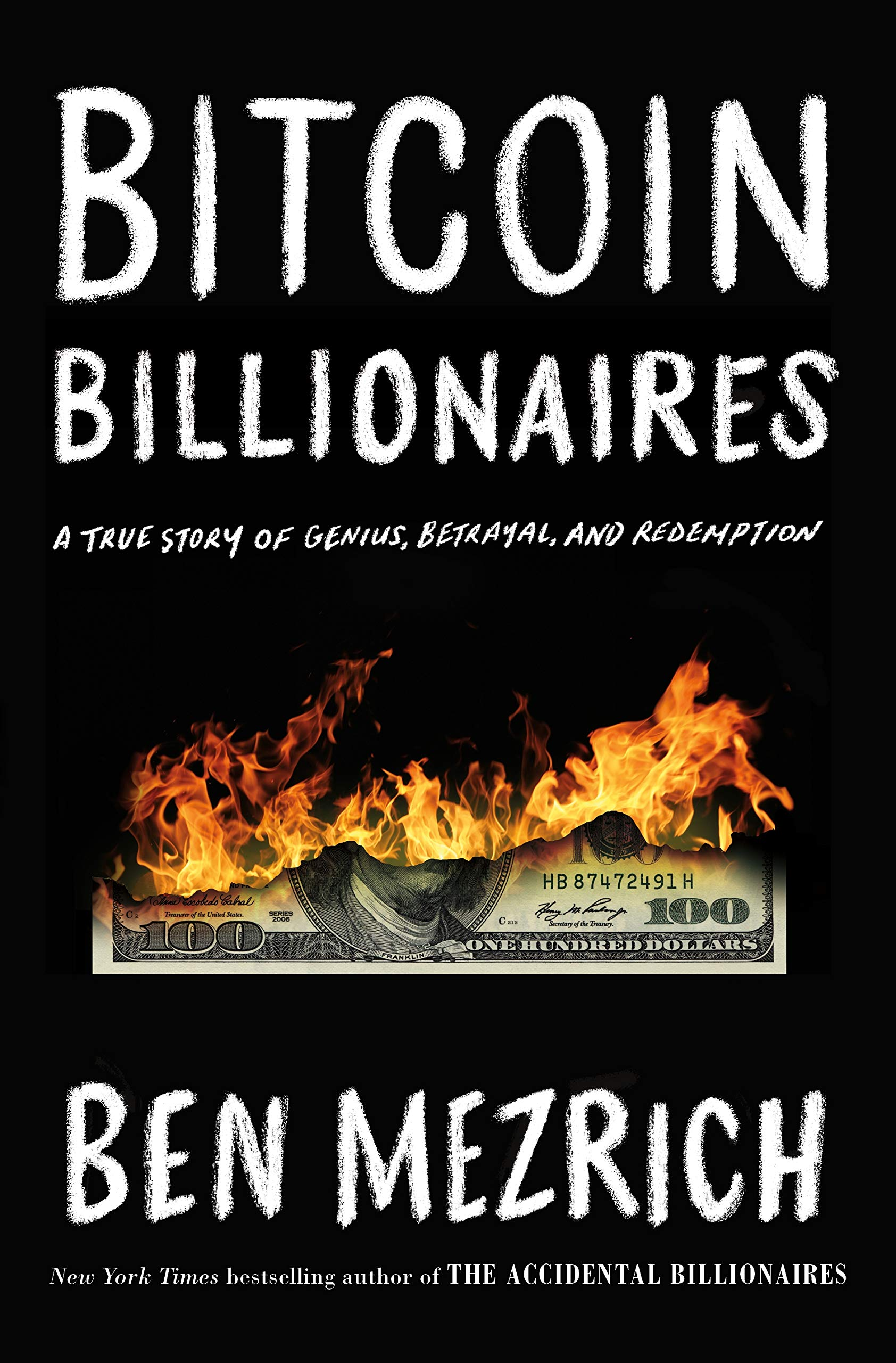 Bitcoin Billionaires. A True Story of Genius, Betrayal and Redemption