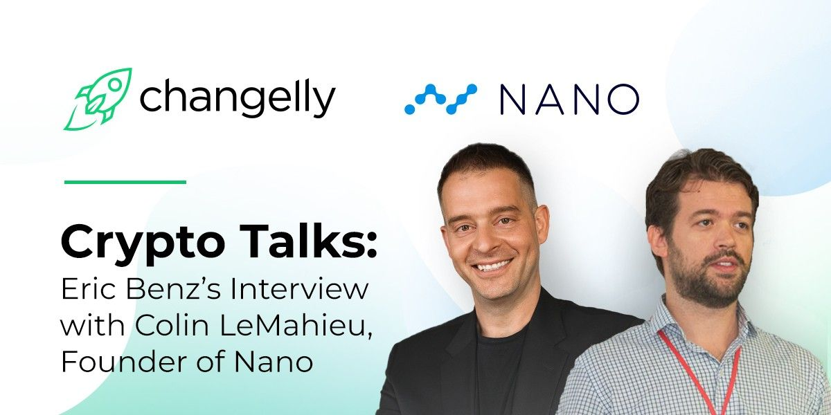 Changelly crypto talk with NANO cryptocurrency