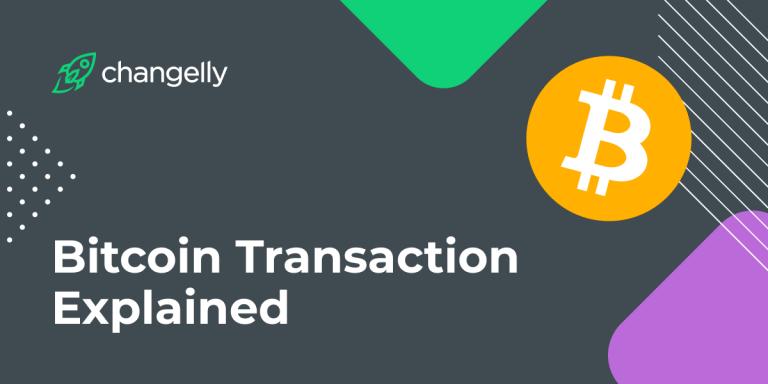 Bitcoin Transaction Explained