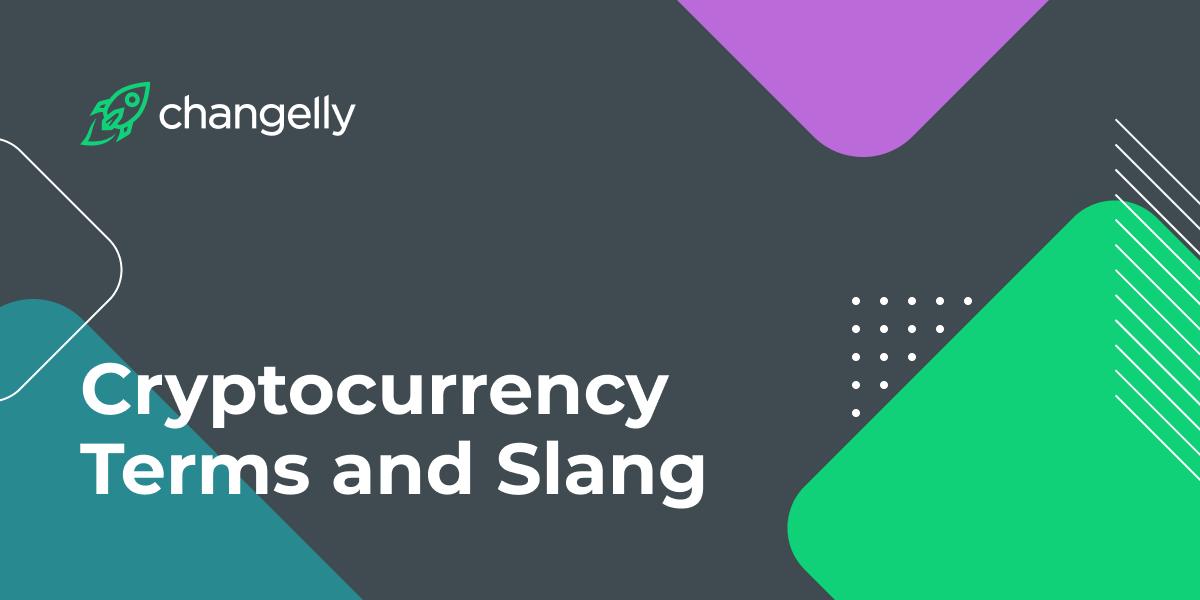 Crypto Terms and Slang