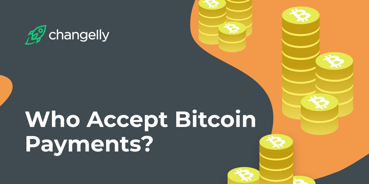 Where Bitcoin is accepted?