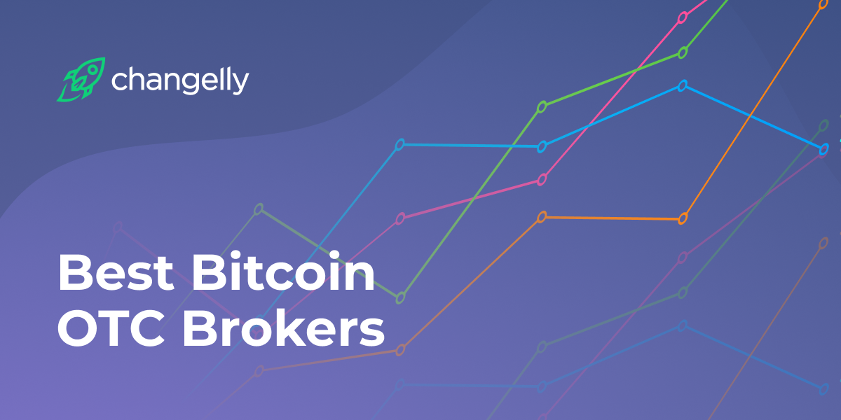 Best Bitcoin OTC Brokers