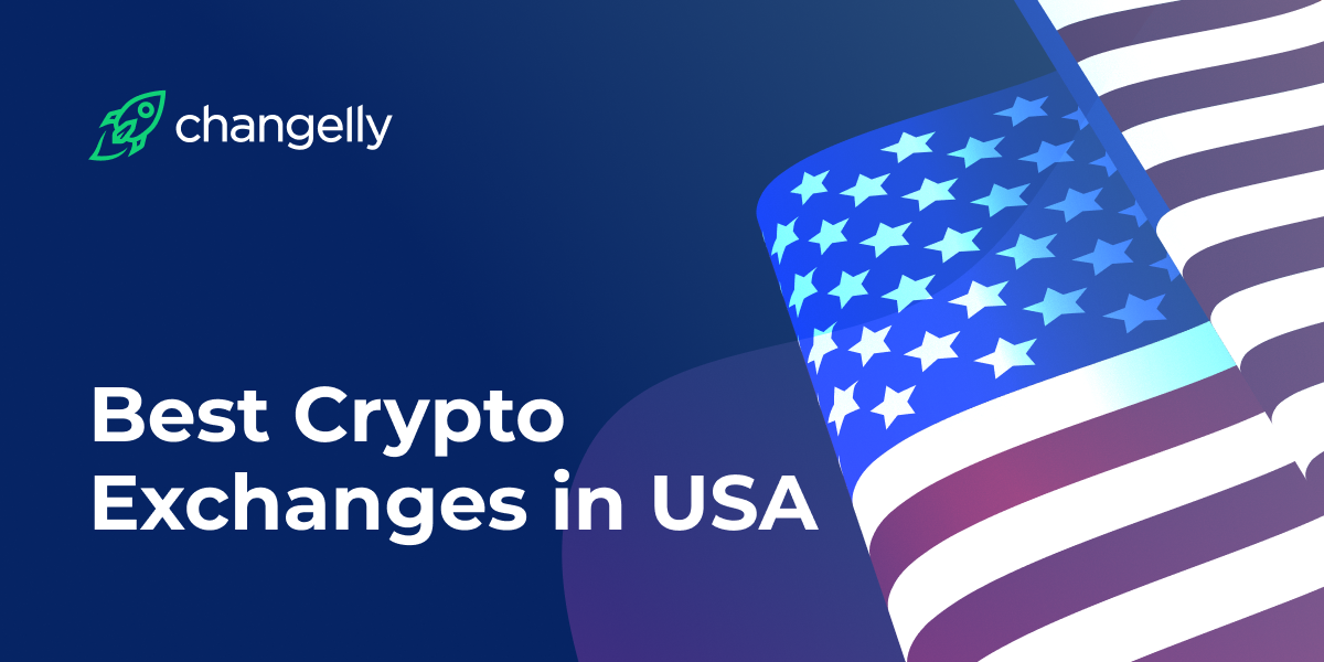 Best Crypto Exchanges in USA