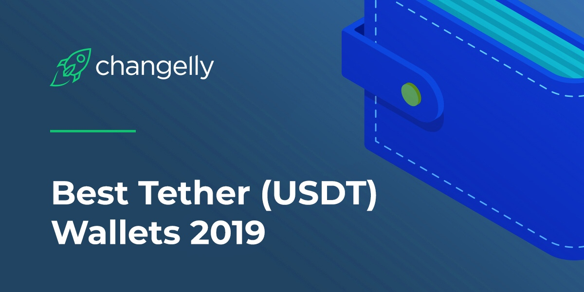 The Best Tether Wallets 2019