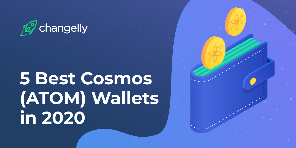5_Best_Cosmos__(ATOM)_Wallets__in_2020