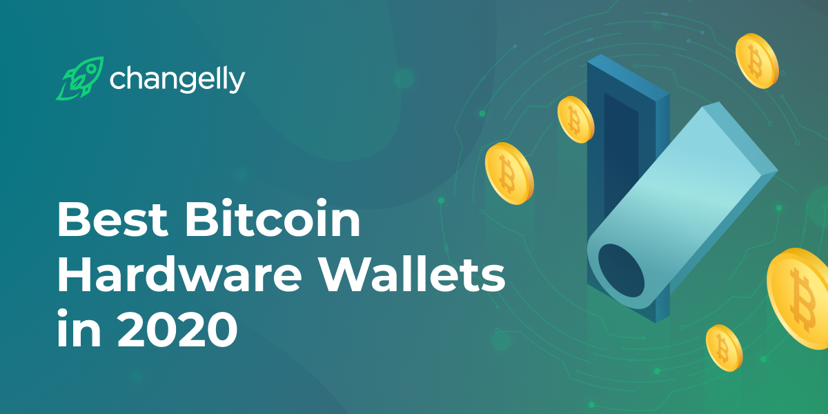 Best Bitcoin Hardware Wallets in 2020