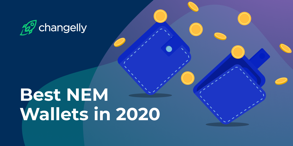 Best NEM Wallets in 2020