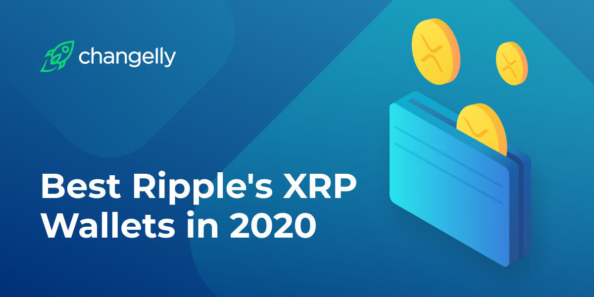 Best Ripple s XRP Wallets in 2020