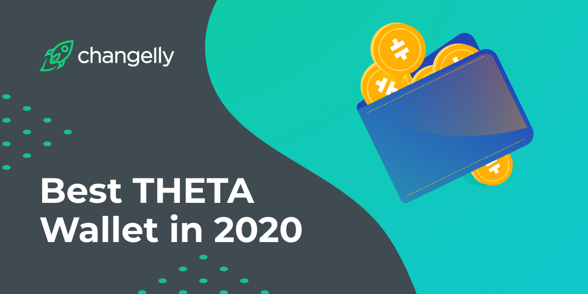 Best THETA Wallets in 2020