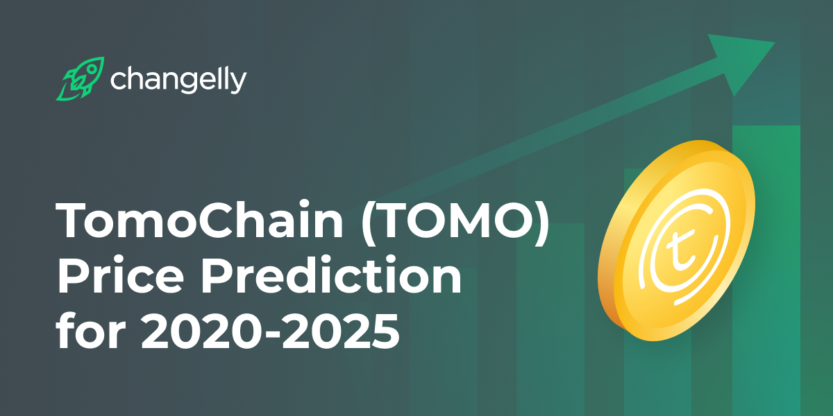 TomoChain (TOMO) Price Prediction for 2020-2025