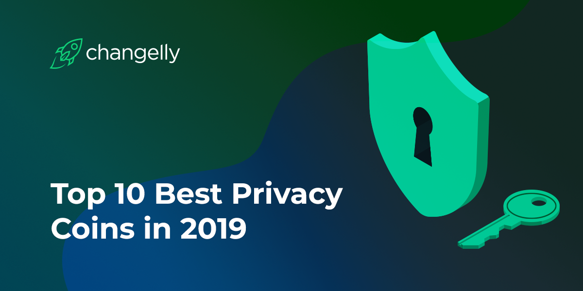 Top 10 Best Privacy Coins in 2019