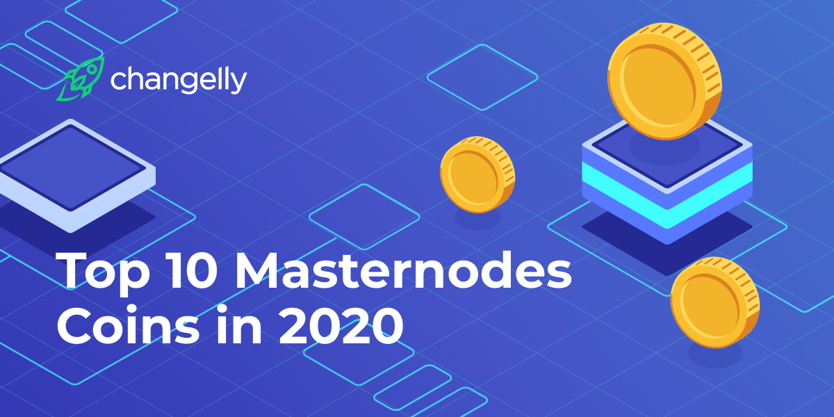 Top 10 Masternodes Coins in 2020