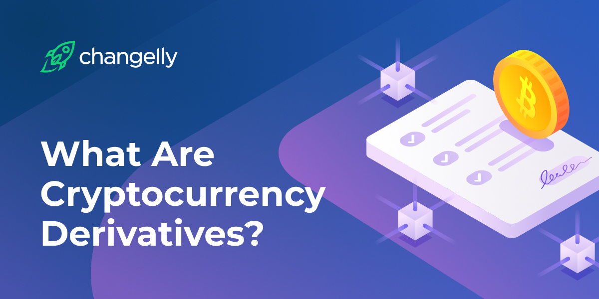 What Are Cryptocurrency Derivatives