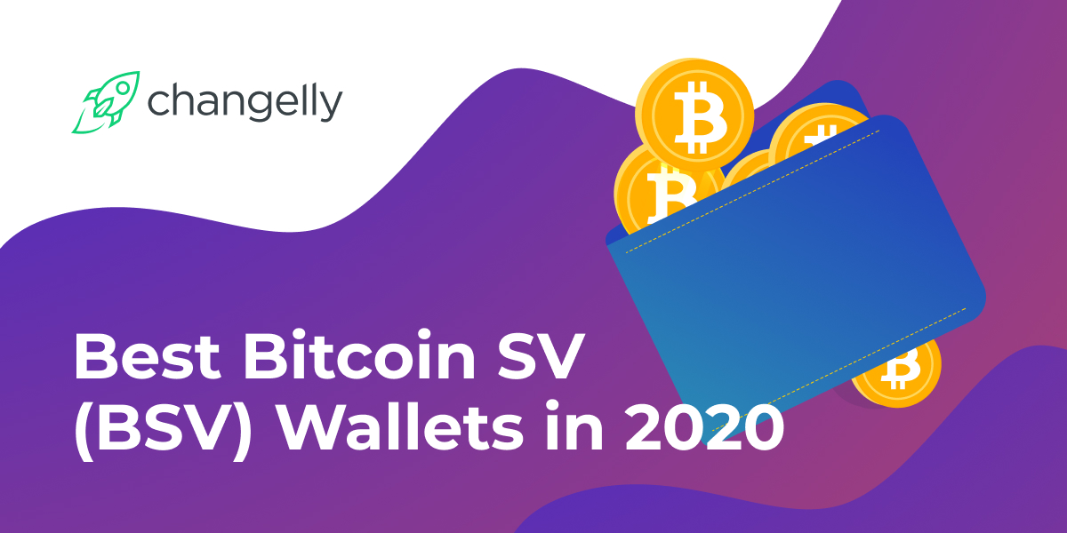 Best Bitcoin SV (BSV) Wallets in 2020