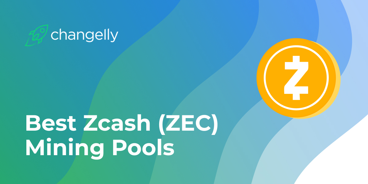 Best Zcash (ZEC) Mining Pools