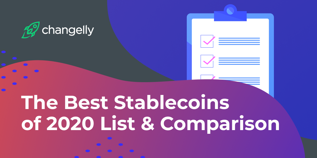 The Best Stablecoins of 2020 List & Comparison (1)