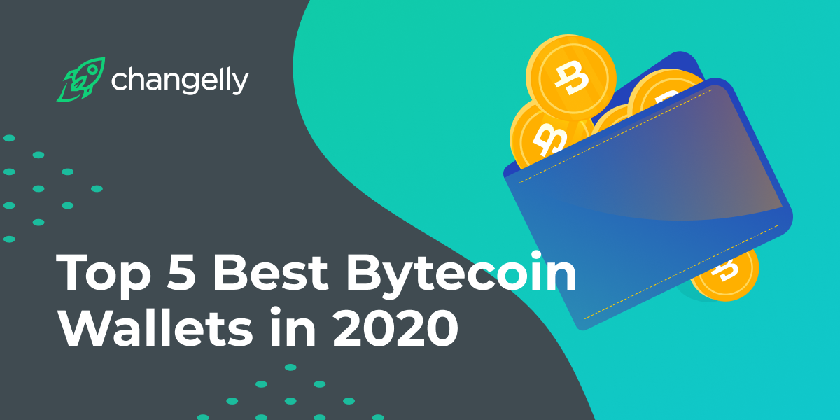 Top 5 Best Bytecoin Wallets in 2020
