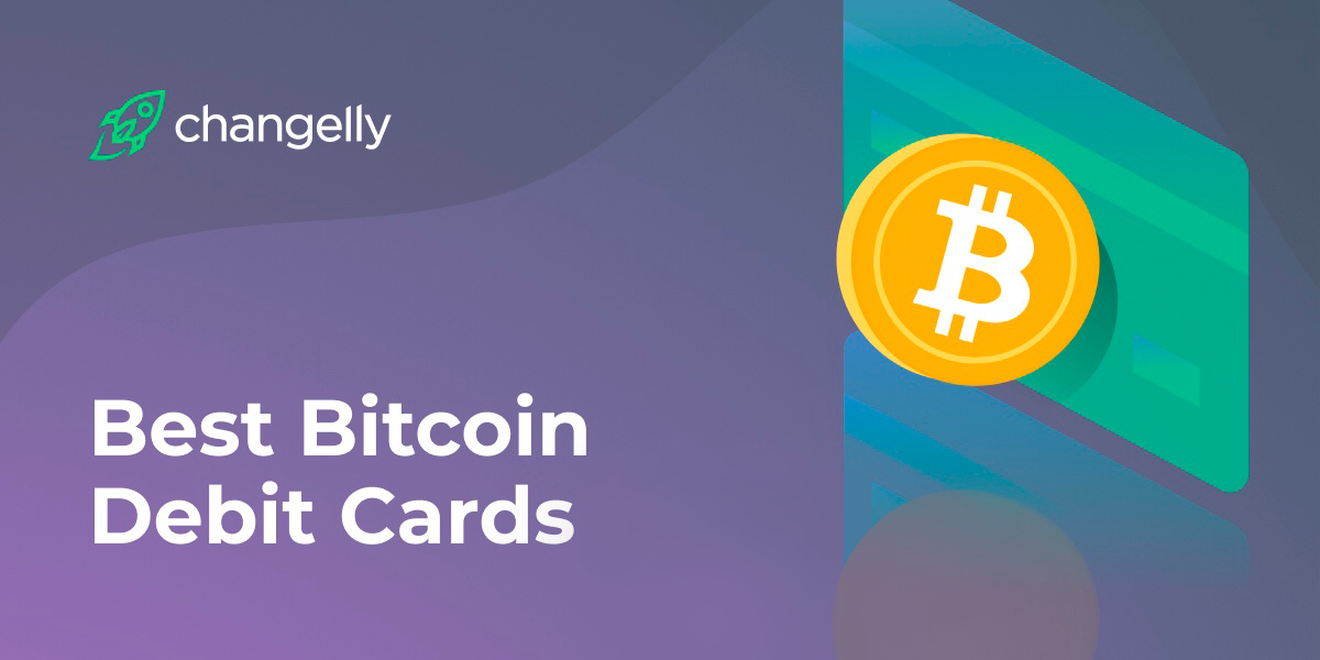 Best Bitcoin Debit Card