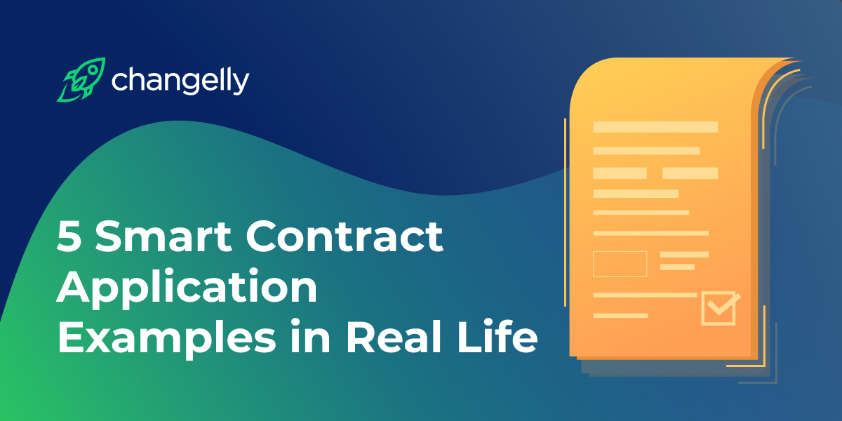 5 Smart Contract Application Examples in Real Life