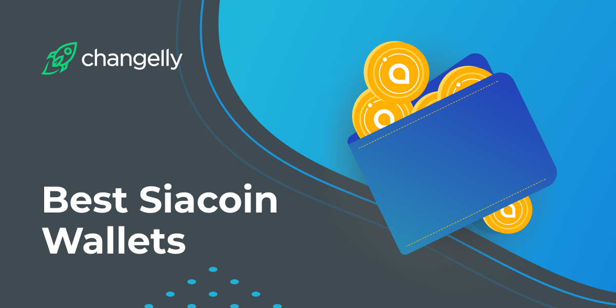 Best Siacoin (SIA) Wallets