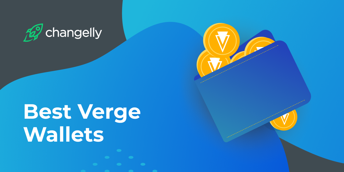 Best Verge XVG Wallets