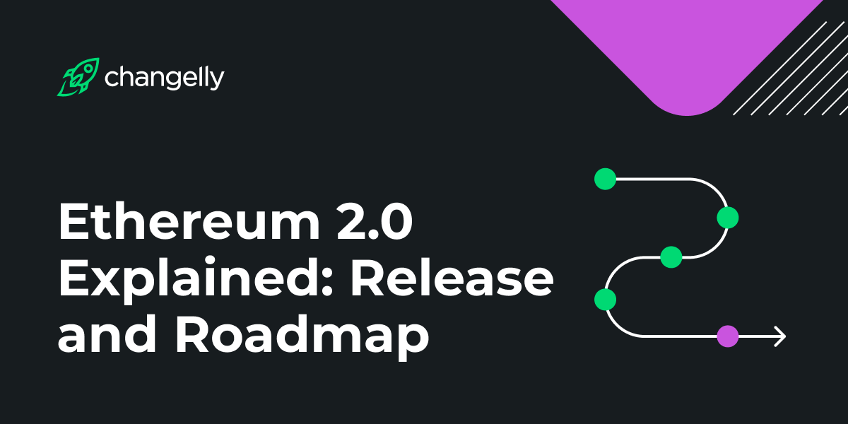 ethereum 2.0 explained release and roadmap