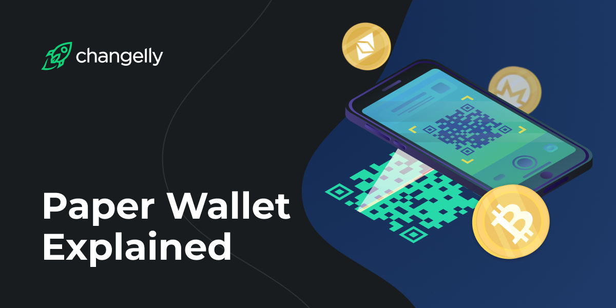 Paper Wallet Explained