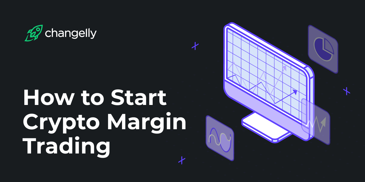 How to Start Cryptocurrency Margin Trading