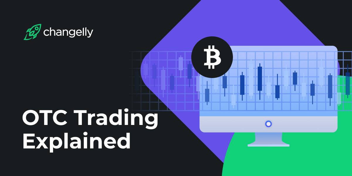 OTC Trading Explained