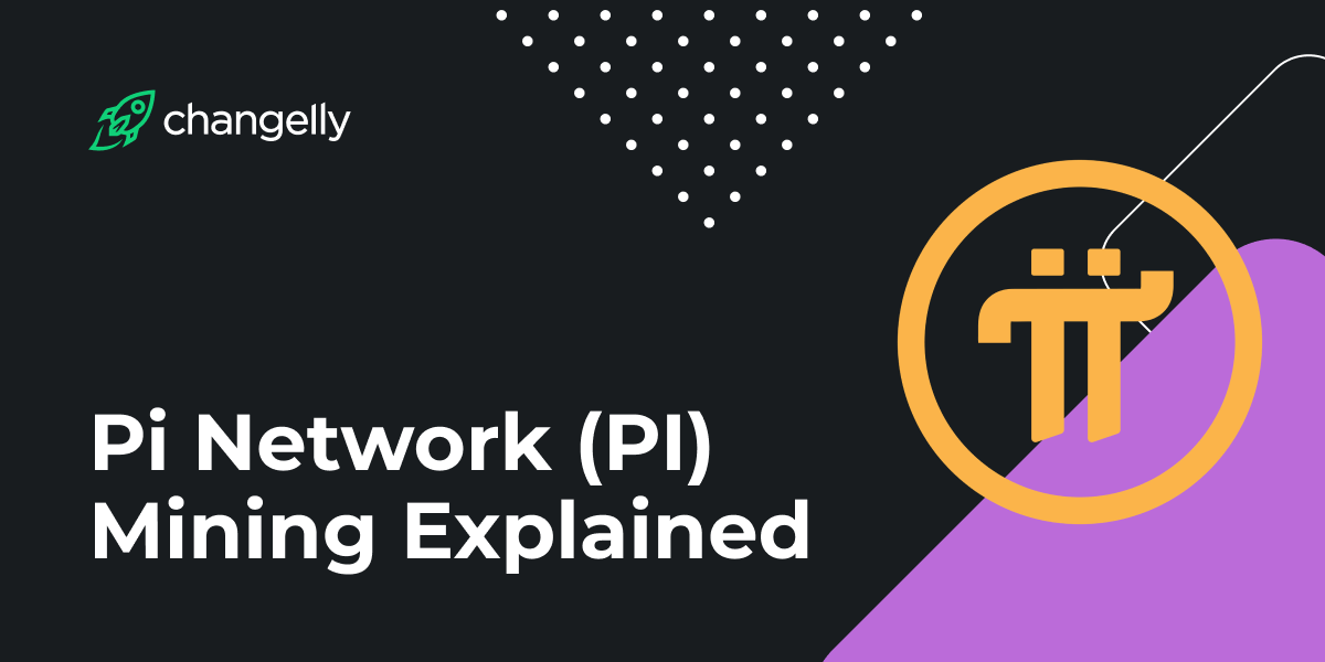 Pi Network (PI) Mining Explained