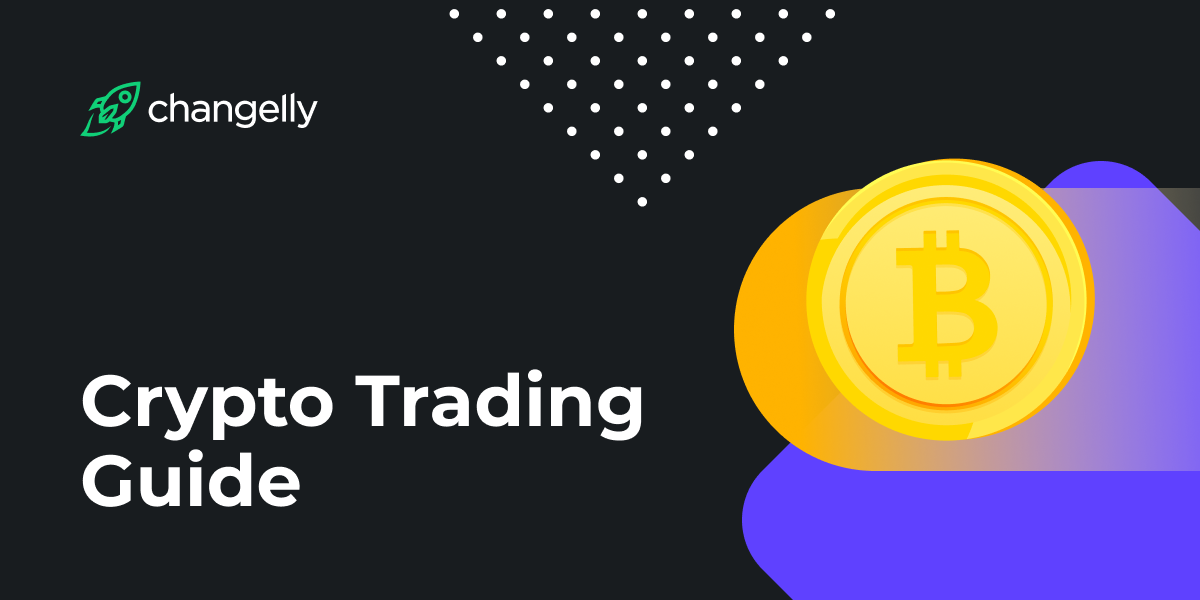 Crypto Trading Guide